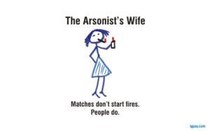 arsonistswife360