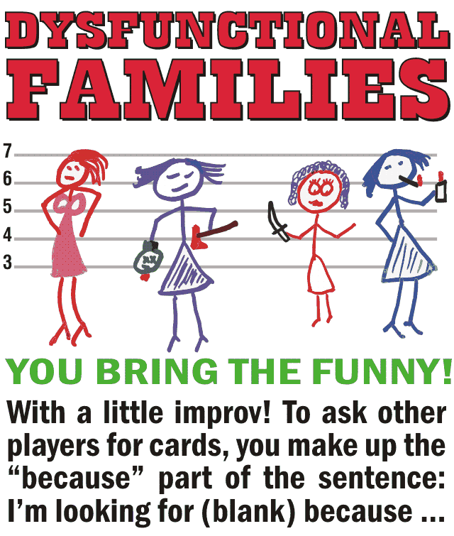 Dysfunctional Families - You Bring The Funny!